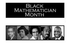 Black Mathematician Month- an invitation